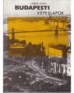 Budapesti képeslapok - Gábor István