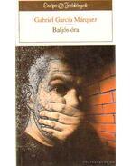 Baljós óra - Gabriel García Márquez