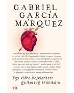 Egy előre bejelentett gyilkosság krónikája - Gabriel García Márquez