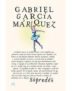 Söpredék - Gabriel García Márquez