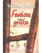 Favázas gótika - Gaddis, William