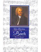 Johann Sebastian Bach - Gál Zsuzsa