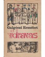 Vidravas - Galgóczi Erzsébet
