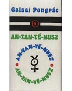 An-tan-té-nusz - Galsai Pongrác
