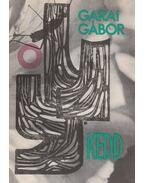 Kedd (dedikált) - Garai Gábor