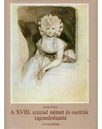 A XVIII. század német és osztrák rajzművészete - Garas Klára