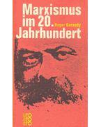 Marxismus im 20, Jahrhundert - Garaudy, Roger