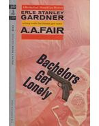 Bachelors Get Lonely - Gardner, Erle Stanley