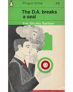 The D.A. Breaks a Seal - Gardner, Erle Stanley
