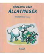 ÁLLATMESÉK - Gárdonyi Géza