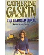The Charmed Circle - Gaskin, Catherine