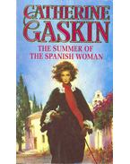 The Summer of the Spanish Woman - Gaskin, Catherine