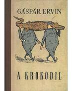 A krokodil - Gáspár Ervin