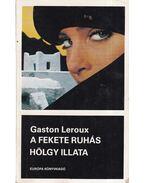 A fekete ruhás hölgy illata - Gaston Leroux