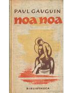 Noa noa - Gauguin, Paul