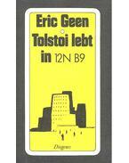 Tolstoi lebt in 12N B9 - GEEN, ERIC