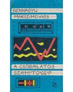 A csodálatos számítógép - Gennagyij Makszimovics
