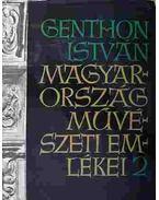 Magyarország művészeti emlékei 2. - Genthon István