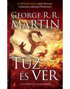 Tűz és vér - George R. R. Martin