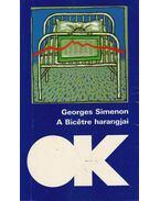 A Bicétre harangjai - Georges Simenon