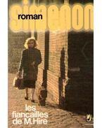 Les fiancailles de M. Hire - Georges Simenon