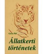 Állatkerti történetek - Gera Pál