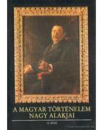 A magyar történelem nagy alakjai 10. rész - Gergely András
