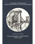 Magyarország története (1790-1918) - Gergely András