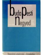 Budapesti negyed VII. évf. 1999/4.-VIII. évf. 2000/1. - Gerő András, Mihancsik Zsófia