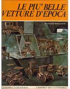 Le piu' belle vetture d'epoca - Gianni Rogliatti