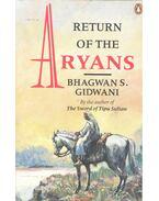 Return of the Aryans - GIDWANI, BHAGWAN S.