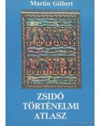 Zsidó történelmi atlasz - Gilbert, Martin