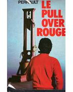 Le pull over rouge - Gilles Perrault