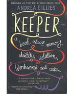 Keeper - A book about memory, identity, isolation, Wordsworth and cake... - GILLIES, ANDREA