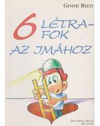Hat létrafok az imához - Gimmi Rizzi