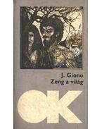 Zeng a világ - Giono, Jean
