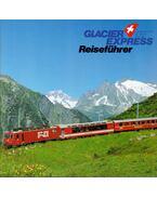 Glacier Express Reiseführer