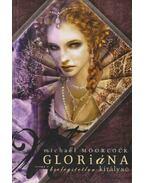 Gloriána, avagy a kielégítetlen királynő
