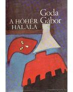 A hóhér halála - Goda Gábor