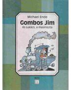 Gombos Jim és Lukács, a masiniszta - Michael Ende