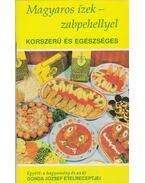 Magyaros ízek - zabpehellyel - Gonda József