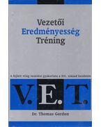 Vezetői Eredményesség Tréning (V.E.T.)