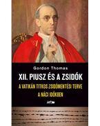 XII. Piusz és a zsidók - .Gordon Thomas