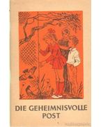 Die Geheimnisvolle Post - Gorelik, S. G.