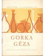 Gorka Géza kerámikus művész kiállítása
