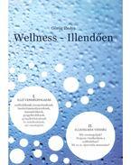Wellness - Illendően I.Illő vendégfogadás II.Illedelmes vendég - Görög Ibolya