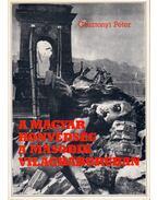 A magyar honvédség a második világháborúban - Gosztonyi Péter