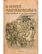 A nevető Magyarország 2. - Gracza György