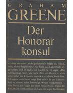 Der Honorar Konsul - Graham Greene