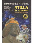 Atilla és a hunok (dedikált) - Grandpierre Attila